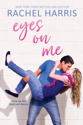 Eyes on Me ebook by Rachel Harris