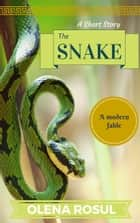 The Snake ebook by Olena Rosul