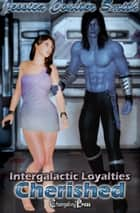 Cherished (Intergalactic Loyalties 2) ebook by Jessica Coulter Smith