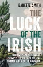 The Luck of the Irish ebook by Babette Smith
