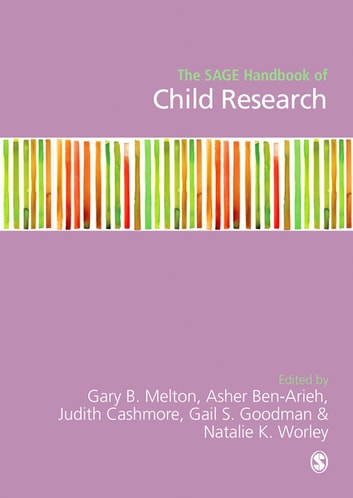 The SAGE Handbook of Child Research ebook by