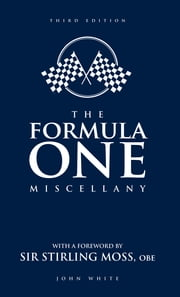 The Formula One Miscellany ebook by White; John