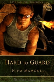 Hard to Guard ebook by Nina Mamone
