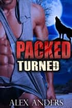 Packed: Turned ebook by Alex Anders