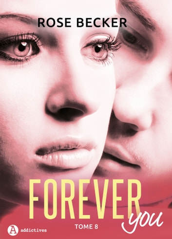 Forever you 8 ebook by Rose M. Becker