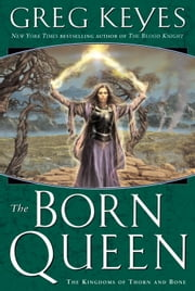 The Born Queen ebook by Greg Keyes