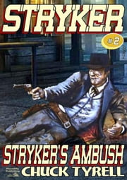 Stryker's Ambush ebook by Chuck Tyrell