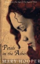 Petals in the Ashes ebook by Mary Hooper
