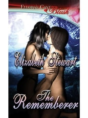 The Rememberer ebook by Elizabeth Stewart