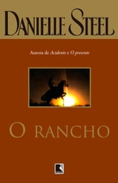 O Rancho ebook by Danielle Steel