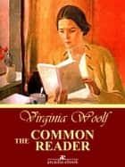 The Common Reader ebook by Virginia Woolf