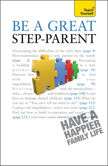 Be a Great Step-Parent - A practical guide to parenting in a blended family ebook by Suzie Hayman