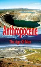 Anthropocene ebook by David Millett
