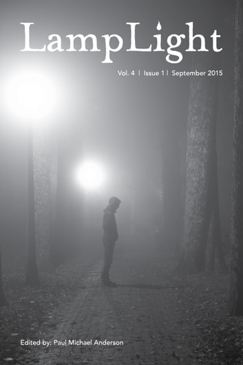 LampLight: Volume 4 Issue 1 ebook by Paul Michael Anderson