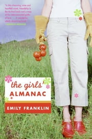 The Girls' Almanac ebook by Emily Franklin