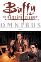 Buffy Omnibus Volume 3 ebook by Various, Joss Whedon
