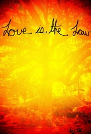 Love is the Law ebook by ALC