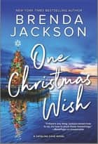 One Christmas Wish ebook by Brenda Jackson