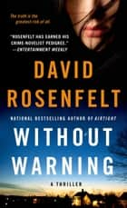Without Warning - A Thriller ebook by