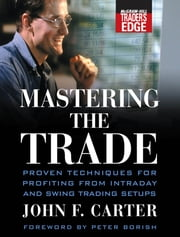 Mastering the Trade ebook by John F. Carter