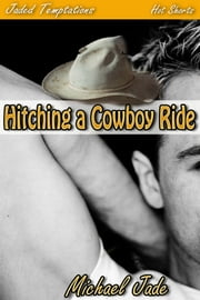 Hitching a Cowboy Ride ebook by Michael Jade