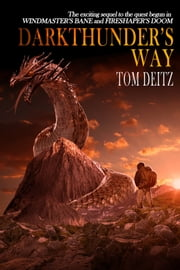 Darkthunder's Way ebook by Tom Deitz