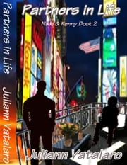 Partners in Life: Nikki and Kenny Book 2 ebook by Juliann Vatalaro