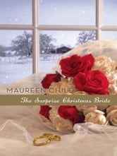 The Surprise Christmas Bride ebook by Maureen Child