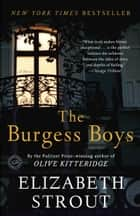The Burgess Boys - A Novel ebook by Elizabeth Strout