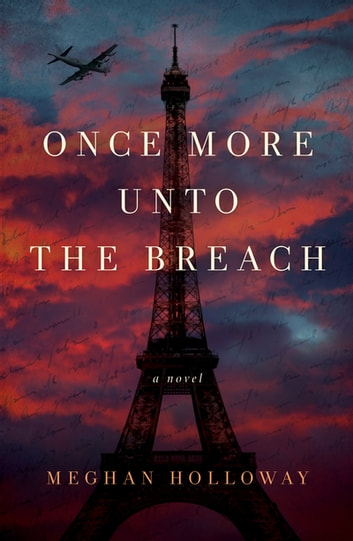 Once More Unto the Breach ebook by Meghan Holloway