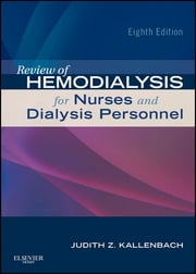 Review of Hemodialysis for Nurses and Dialysis Personnel ebook by Judith Z. Kallenbach