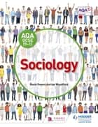 AQA GCSE (9-1) Sociology ebook by Rosie Owens, Ian Woodfield