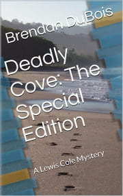 Deadly Cove: The Special Edition ebook by Brendan DuBois
