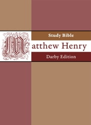 Matthew Henry Study Bible - Darby Edition ebook by Matthew Henry,John Nelson Darby