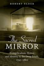 The Sacred Mirror ebook by Robert Elder