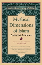 Mystical Dimensions of Islam ebook by Annemarie Schimmel