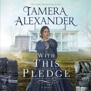 With this Pledge audiobook by Tamera Alexander