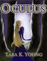 Oculus ebook by Tara K. Young
