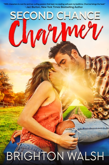 Second Chance Charmer ebook by Brighton Walsh