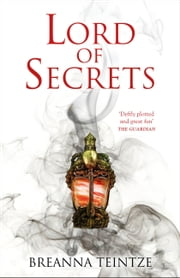 Lord of Secrets ebook by Breanna Teintze