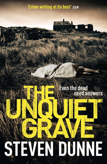 The Unquiet Grave (DI Damen Brook 4) - The Unquiet Grave (DI Damen Brook 4) ebook by Steven Dunne