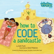 How to Code a Sandcastle ebook by Josh Funk, Sara Palacios