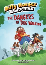 The Dangers of Dog Walking ebook by John Sazaklis