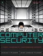 Analyzing Computer Security ebook by Charles P. Pfleeger,Shari Lawrence Pfleeger