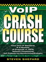 Voice Over IP Crash Course ebook by Shepard , Steven