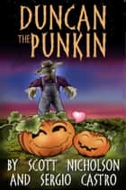 Duncan the Punkin ebook by