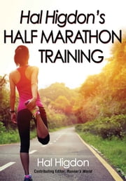 Hal Higdon's Half Marathon Training ebook by Hal Higdon