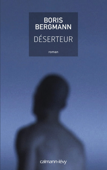Déserteur ebook by Boris Bergmann