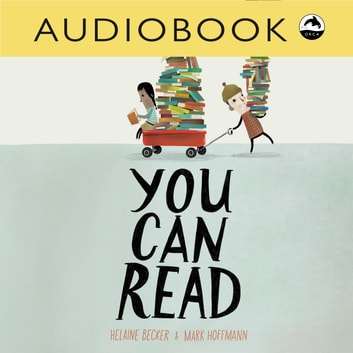You Can Read audiobook by Helaine Becker