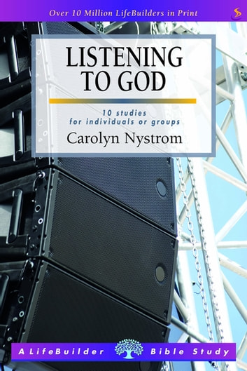 Listening to God ebook by Carolyn Nystrom